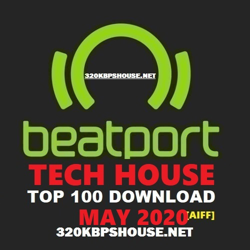 Beatport Tech House Top 100 May 2020 [AIFF]